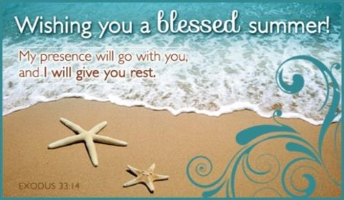 Wishing You a Blessed Summer